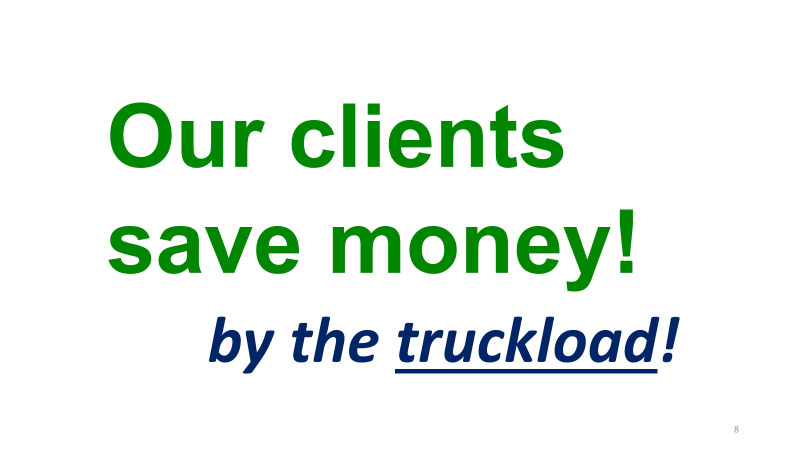 Our Clients Save Money